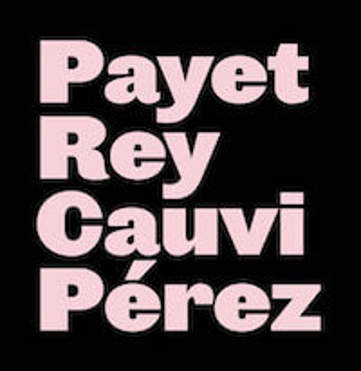 Payet, Rey, Cauvi, Pérez