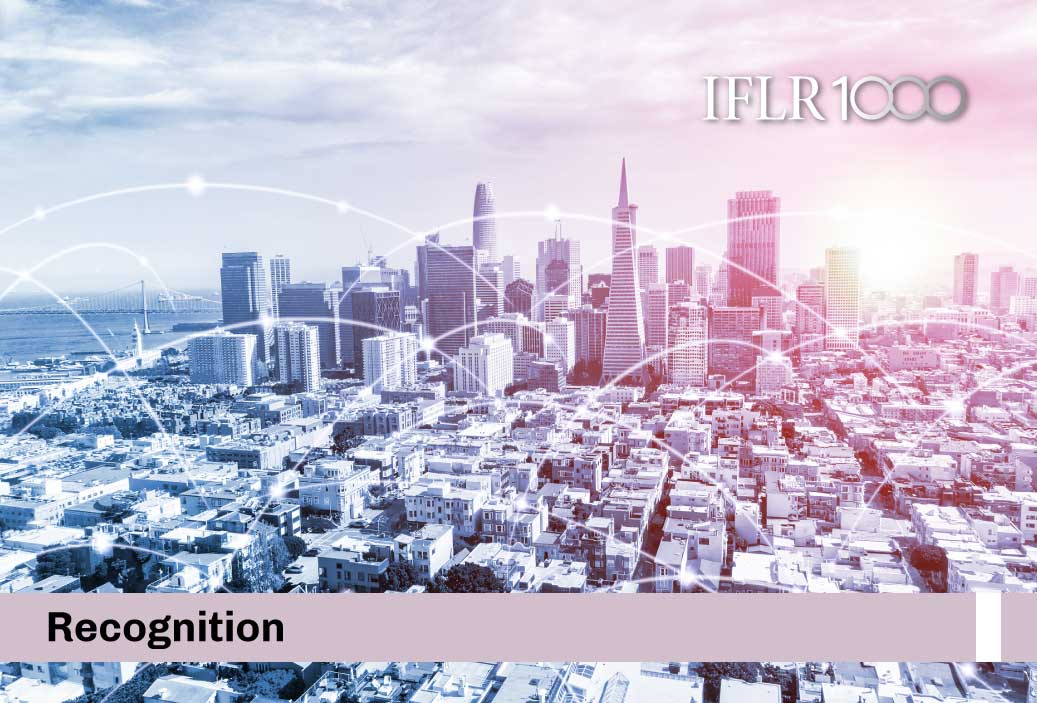We have been recognized in M&A in the recent IFLR1000 ranking