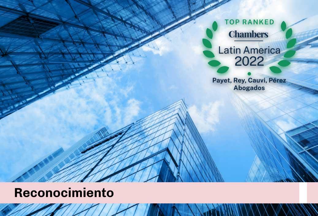 Hemos sido reconocidos como una de las mejores firmas del país por el reciente ranking de Chambers & Partners Latin America