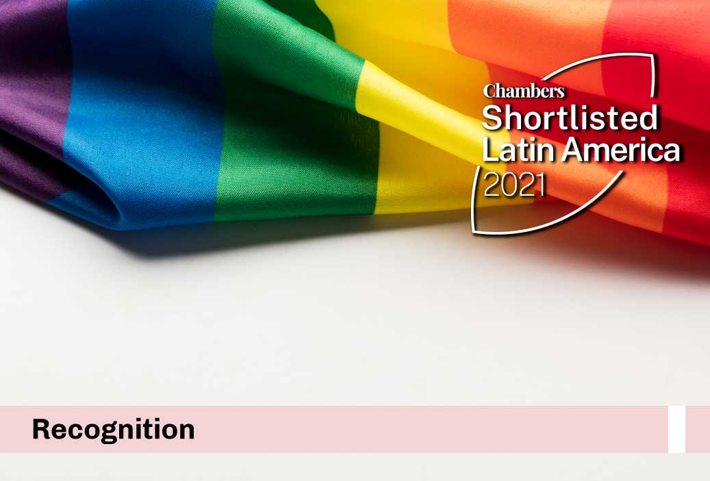 """We are the only law firm in Peru nominated at the """"Chambers Diversity & Inclusion Awards: Latin America 2021"""""""