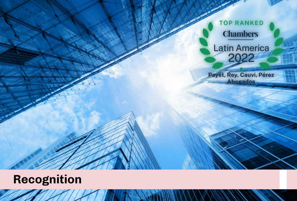 We have been recognized as one of the best firms in the country by the ranking of Chambers & Partners Latin America